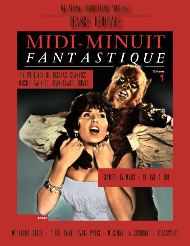 Midi-Minuit Fantastique - L'Intégrale (Nicolas Stanzick, Michel Caen - Rouge Profond, 2014) Signature-MMF-%C3%A0-Metaluna