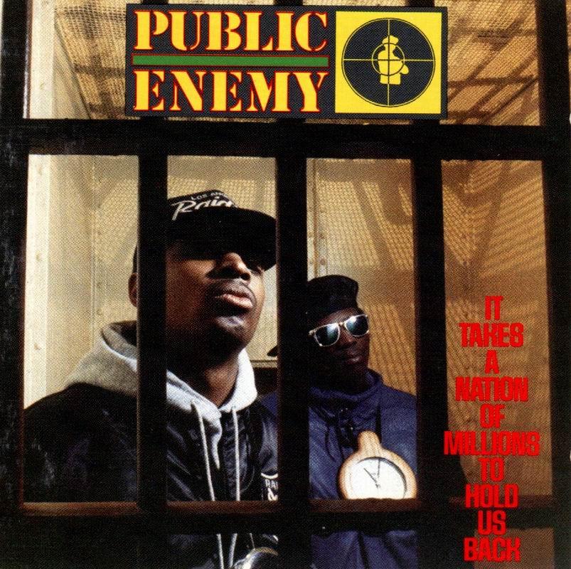 parlons d'un rap que les moins de 20 ans ne peuvent pas con. - Page 3 Public-enemy-it-takes-a-nation-of-millions-to-hold-us-back-album-cover