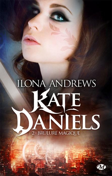 Kate Daniels - Tome 2 : Brûlure Magique de Ilona Andrews 1110-kate2-new