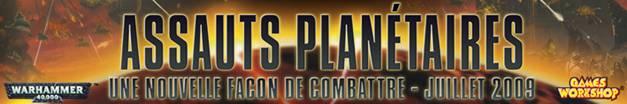 Campagne Cartographiée - WARHAMMER 40K du 21.22.23 août AssautsPlanetaires
