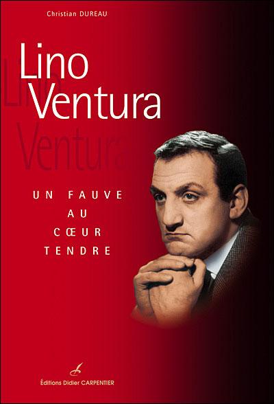 Lino Ventura de C. Dureau 9782841674862
