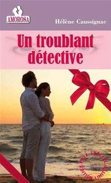 Un troublant détective d'Hélène Caussignac 9782364311336