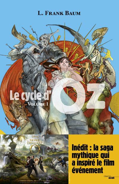LE CYCLE D'OZ (Tome 1) LE MAGICIEN D'OZ, LE MERVEILLEUX PAYS D'OZ de Franck Baum  9782749116051