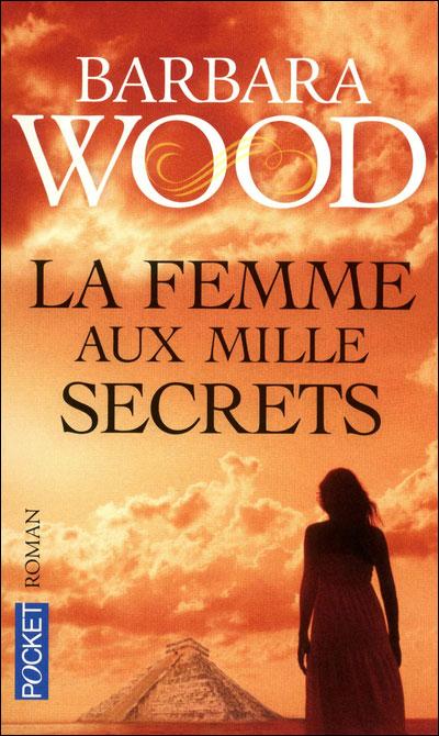 La femme aux milles secrets, Barbara Wood 9782266202800