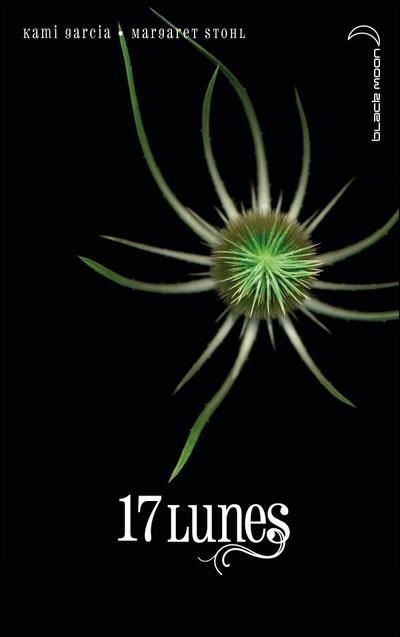 GARCIA Kami, STOHL Margaret - LES ENCHANTEURS - Tome  2 : 17 Lunes  9782012018310