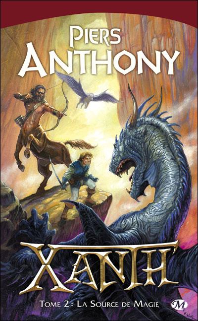 ANTHONY Piers - XANTH - Tome 2 : La source de Magie 9782811201050