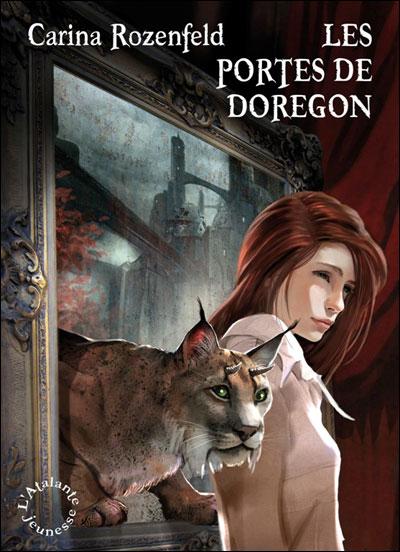 ROZENFELD Carina - DOREGON - Tome 1 : Les portes de Doregon  9782841725250