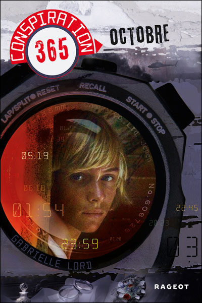 LORD Gabrielle - CONSPIRATION 365 - Tome 10 : Octobre 9782700237450
