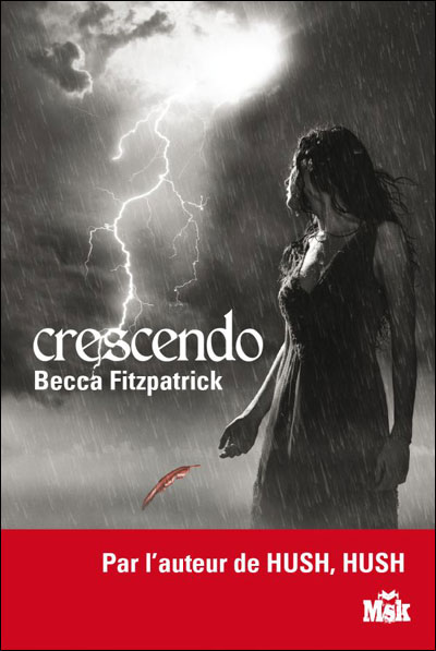 FITZPATRICK Becca - LA SAGA DES ANCHES DECHUS - Tome 2 : Crescendo  9782702434550