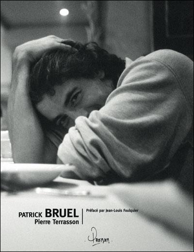 Patrick Bruel par Pierre Terrasson 9782356360380