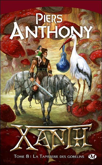 ANTHONY Piers - XANTH - Tome 8 : La tapisserie des Gobelins 9782811203061