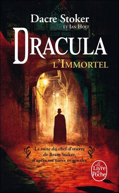 Dracula l'immortel de Dacre Stoker 9782253129981