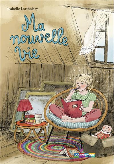 Ma Nouvelle vie d'Isabelle Lortholary (illustrations de Cati Baur) 9782203060791