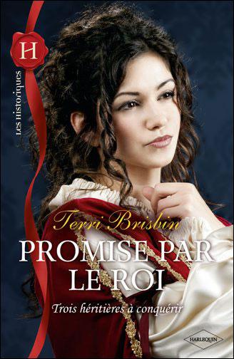 Tome 1 : Promise par le roi de Terri Brisbin 9782280244022