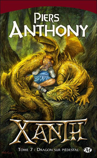 ANTHONY Piers - XANTH - Tome 7 : Dragon sur piédestal 9782811202682