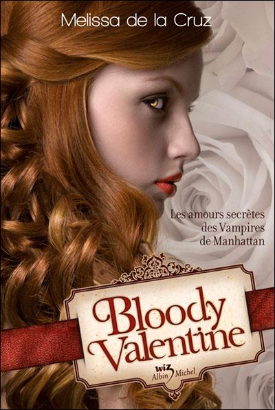 DE LA CRUZ Melissa - Les Vampires de Manhattan - Tome 5.5 :  Bloody Valentine  9782226219992