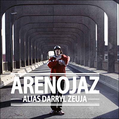 [Réactions] Areno Jaz - Alias Darryl Zeuja 3700187647933
