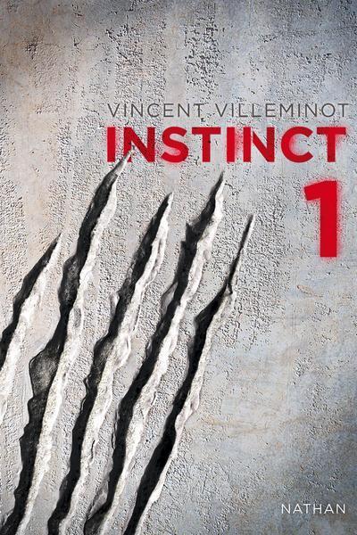 INSTINCT (Tome 1) de Vincent Villeminot - Page 2 9782092023143
