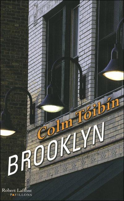 Brooklyn (et autres romans) de Colm Toibin 9782221113493