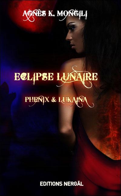 MONGILI Agnès K. - Eclipse lunaire : Phénix et Lukaina  9791090772014