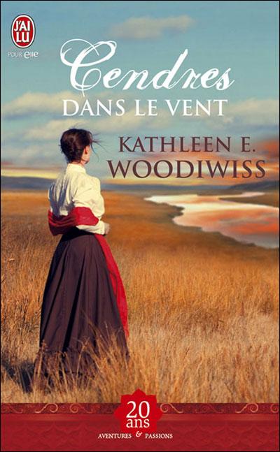 Cendres dans le vent de Kathleen E. Woodiwiss  9782290020814