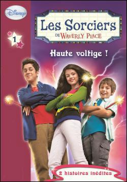 [Livres] Les Sorciers de Waverly Place 9782012020924