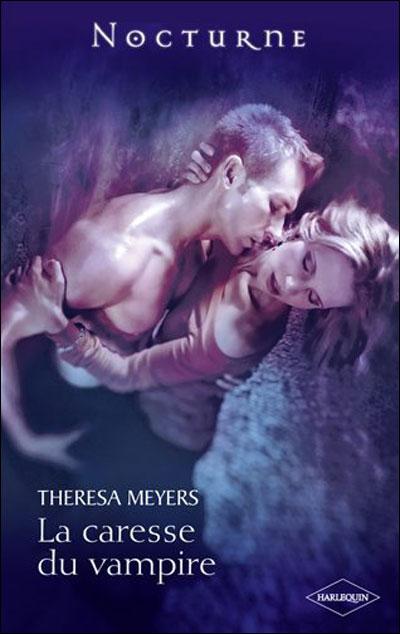 La caresse du vampire de Theresa Meyers 9782280232944