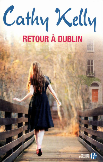 Retour à Dublin de Cathy Kelly 9782258093454