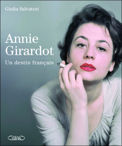 [Livre] Annie Girardot 9782749917184