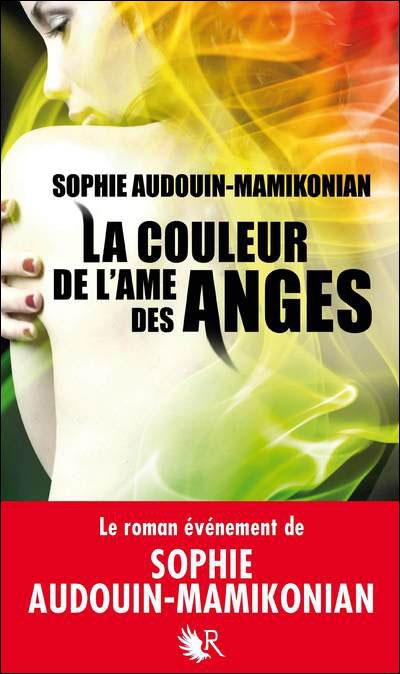 La couleur de l'âme des anges de Sophie Audouin-Mamikonian  9782221127025