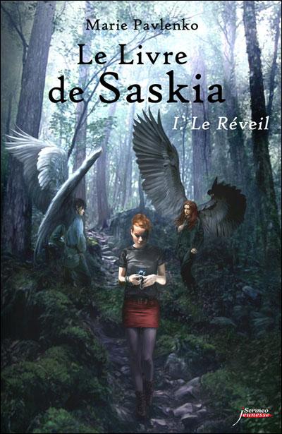 PAVLENKO Marie - LE LIVRE DE SASKIA - Tome 1 : Le réveil  9782919755035
