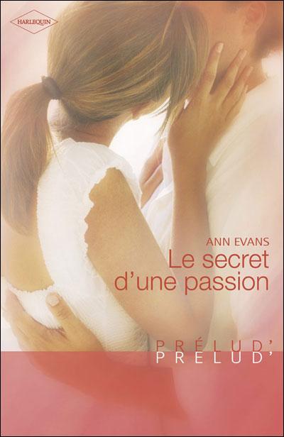 Le secret d'une passion d'Ann Evans 9782280233385