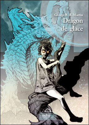 Dragon de Glace: recueil de quatre nouvelles 9782917689295