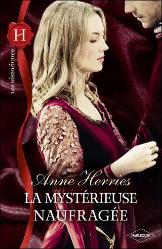 La mystérieuse naufragée d'Anne Herries 9782280230995