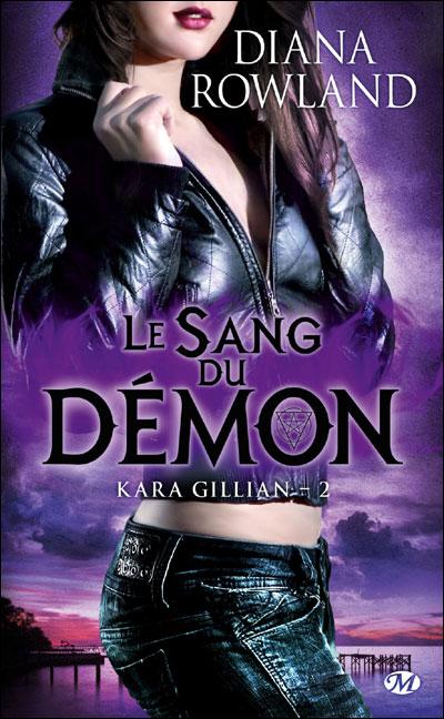 Kara Gillian T 2 - Le sang du Démon de Diana Rowland 9782811206956
