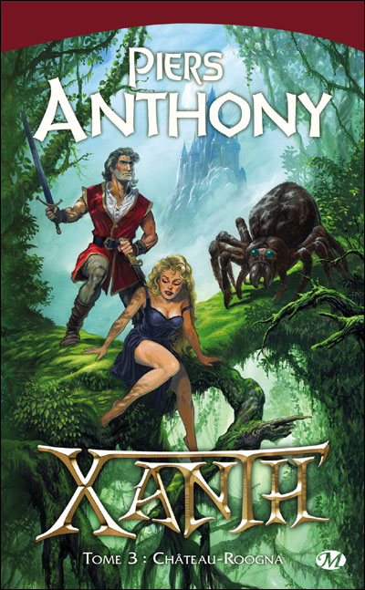 ANTHONY Piers - XANTH - Tome 3 : Chateau-Roogna 9782811201067