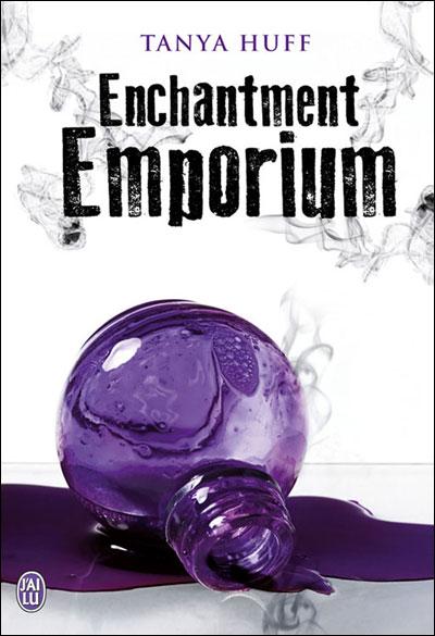Enchantment emporium de Tanya Huff 9782290033418