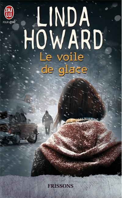 Le voile de glace de Linda Howard 9782290036228