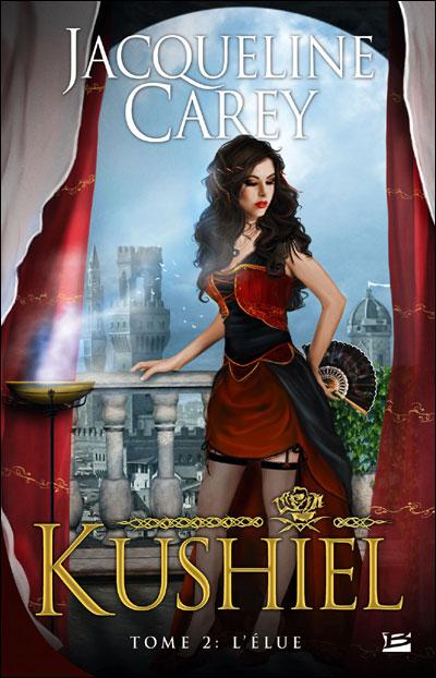 CAREY Jacqueline - KUSHIEL - Tome 2 : L'Elue 9782352943488