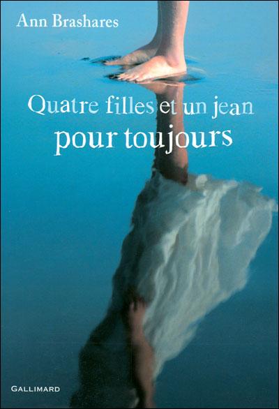 Quatre filles et un jean - Tome 5 : Pour toujours d'Ann Brashares 9782070647309