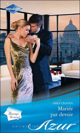 Mariée par devoir de Sara Craven  9782280243629