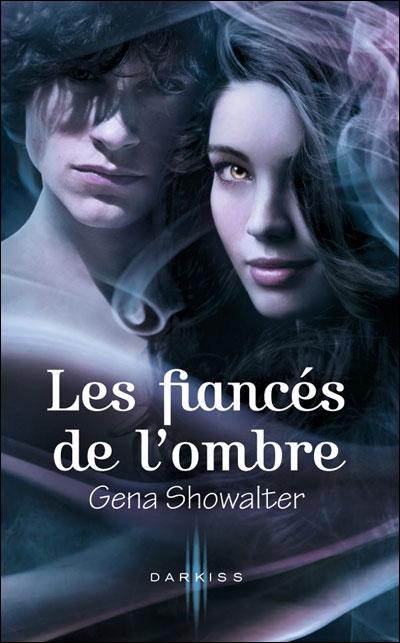 SHOWALTER Gena - LA PROMESSE DE L'OMBRE - Tome 2 : Les fiancés de l'ombre 9782280234139