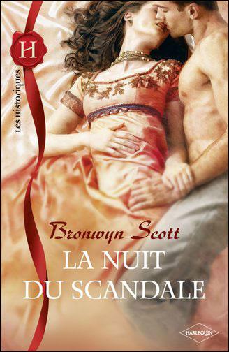 Tome 1 : La nuit du scandale de Bronwyn Scott 9782280232289