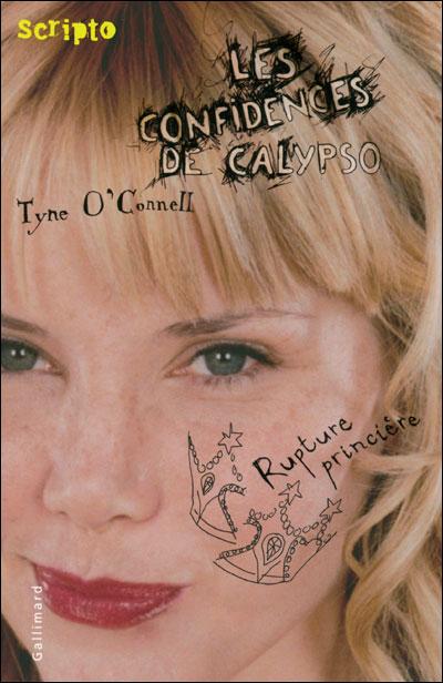 LES CONFIDENCES DE CALYPSO (Tome 4) RUPTURE PRINCIERE de Tyne O'Connell 9782070510900