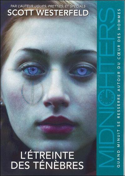 WESTERFELD Scott - Midnighters - Tome 2 : L'étreinte des ténèbres 9782266164580