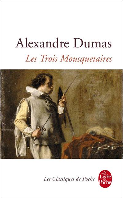 LES TROIS MOUSQUETAIRES d'Alexandre Dumas 9782253008880
