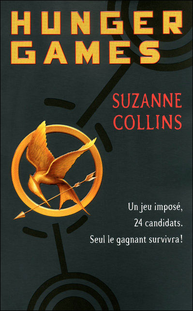 COLLINS Suzanne - HUNGER GAMES - Tome 1 : Hunger Games 9782266182690