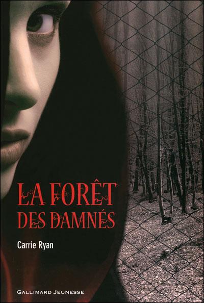 RYAN Carrie - LA FORET DES DAMNES - Tome 1  9782070629701