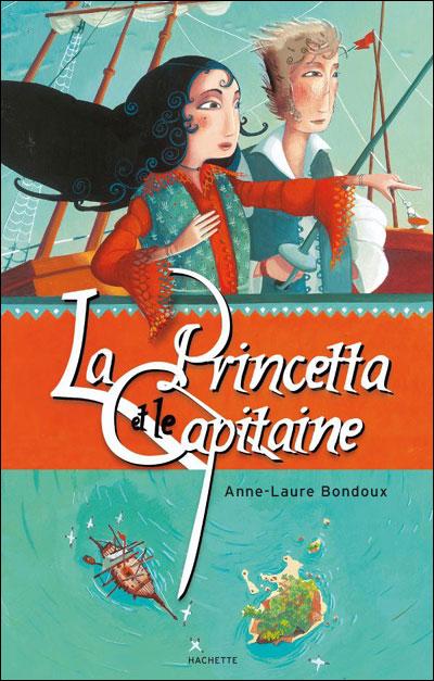 [Bondoux, Anne-Laure] La Princetta et le Capitaine 9782012008441