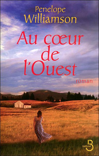 AU COEUR DE L'OUEST de Pénélope Williamson 9782714443441